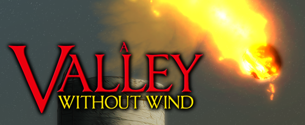 A Valley Without Wind v1.510