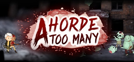 A Horde Too Many v0.9.4 [Alpha]