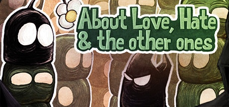 About Love, Hate and the other ones v1.3