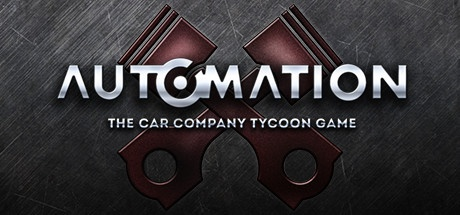 Automation - The Car Company Tycoon Game [Steam Early Access] Build 151223
