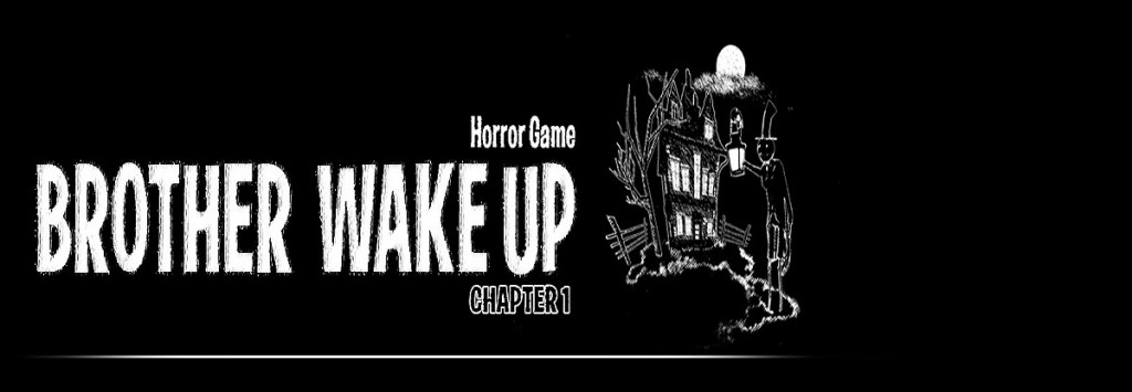 Brother Wake Up - Chapter 1