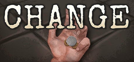 CHANGE: A Homeless Survival Experience v0.914 [Steam Early Access]