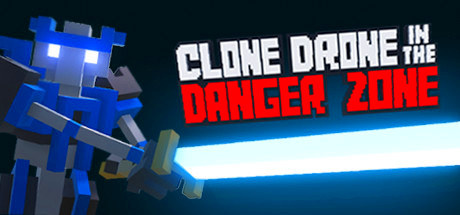 Clone Drone in the Danger Zone v0.13.0.313 [Steam Early Access]