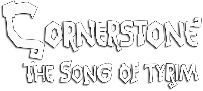 Cornerstone: The Song of Tyrim v1.0
