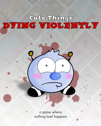 Cute Things Dying Violently v18.01.2016