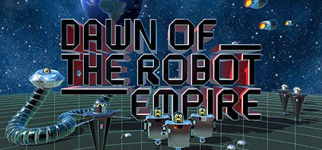 Dawn of the Robot Empire [Steam Early Access]
