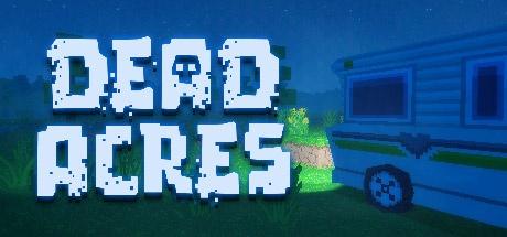 Скачать dead acres игру.