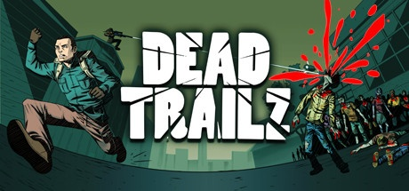 Dead TrailZ v1.5.1 [Steam Early Access]