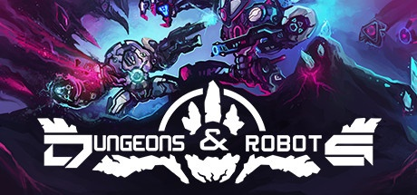 Dungeons & Robots v1.31 [Steam Early Access]