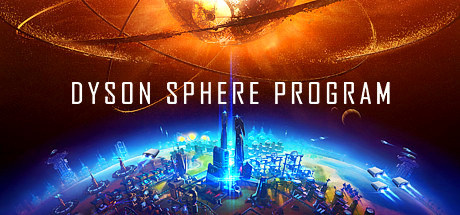 Dyson Sphere Program v0.6.16.5780 [Steam Early Access]