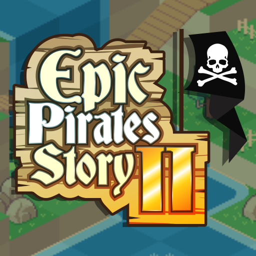 Epic Pirates Story II