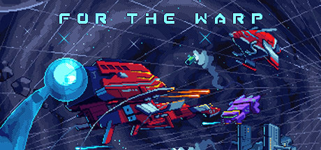 For The Warp v0.7.2 [Steam Early Access]