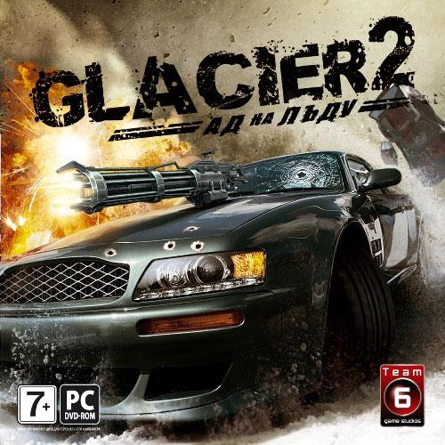 Glacier 2: Hell on Ice / Glacier 2. Ад на льду