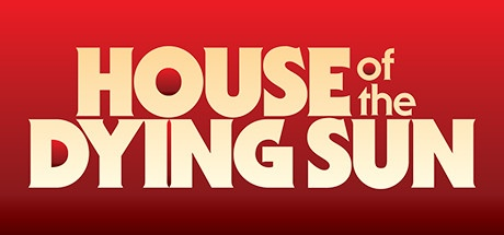 House of the Dying Sun v1.05