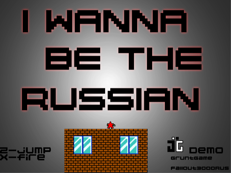 I WANNA BE THE RUSSIAN