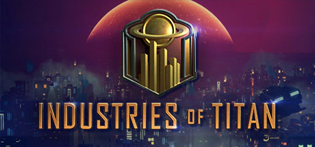 Industries of Titan v0.8.1