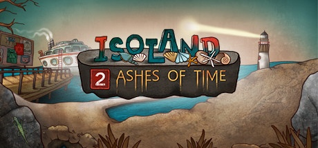 Isoland 2 - Ashes of Time