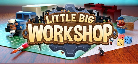 Little Big Workshop v1.0.12573 / + GOG v1.0.11855