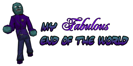 My Fabulous End of the World v0.7