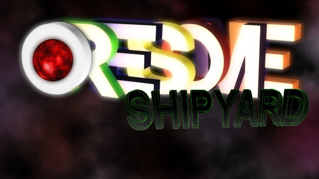 OreSome. Shipyard Mode v0.7