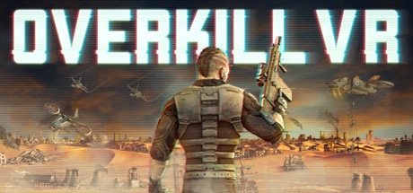 Overkill VR v2.0 [Steam Early Access]