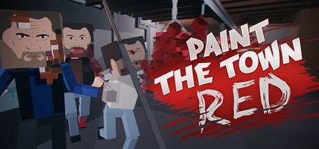 Paint the Town Red v0.8.6.3 [Steam Early Access]
