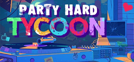 Party Hard Tycoon v0.9.013.a [Steam Early Access]