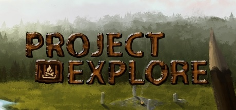 Project Explore [Steam Early Access] v0.3.0.8