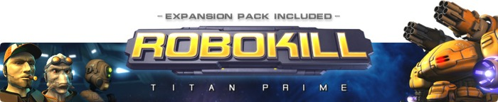 Robokill: Titan Prime v02 + Expansion Pack