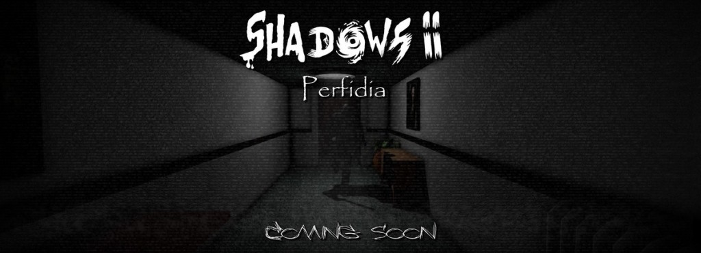 Shadows 2: Perfidia v1.0.5