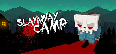 Slayaway Camp PC v1.8.4 [Deluxe Edition]