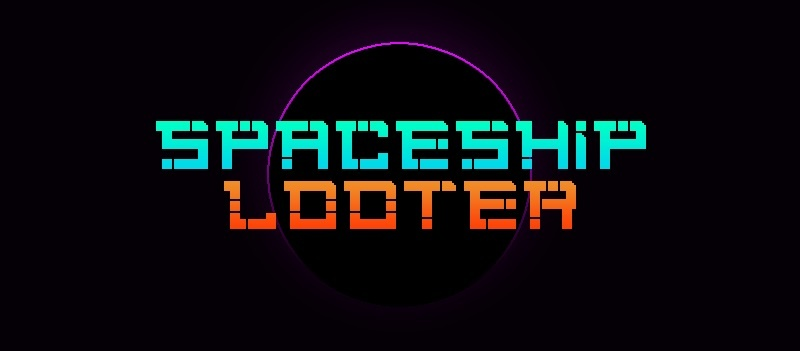 Spaceship Looter v0.3