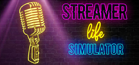 Streamer Life Simulator v1.2.5