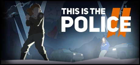 This Is the Police 2 v1.0.7.0