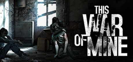 This War of Mine v4.0.0 + Stories + All DLCs