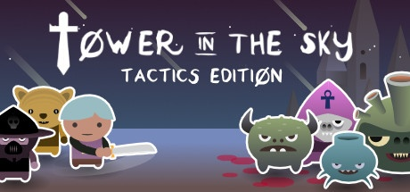 Tower in the Sky: Tactics Edition