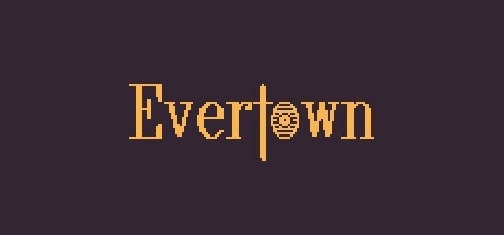 Evertown v0.4.3.0 [Steam Early Access] / Towncraft II