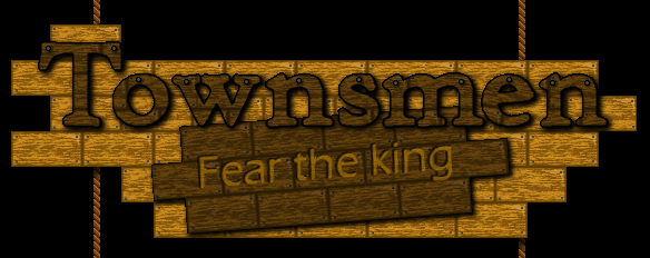 Townsmen: Fear the king