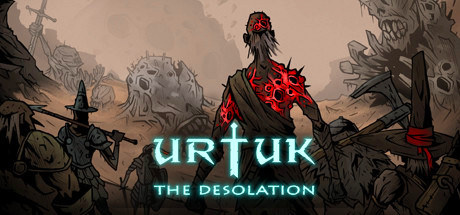 Urtuk: The Desolation v0.87.08.6 [Steam Early Access]