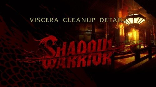 Viscera Cleanup Detail: Shadow Warrior v1.14