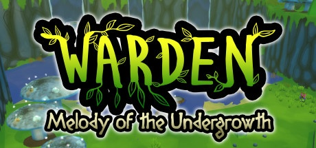 Warden: Melody of the Undergrowth v1.0.190