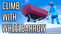 Climb With Wheelbarrow