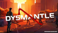DYSMANTLE v0.6.6.12 [Steam Early Access] / + RUS v0.6.5.15
