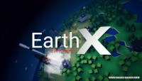 EarthX v0.3.1 [Steam Early Access]