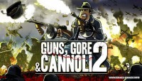 Guns, Gore and Cannoli 2 v1.0.5