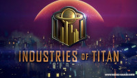 Industries of Titan v0.4.0