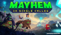 Mayhem in Single Valley v2.0.00