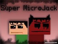 Micro Jack. Episode one (Alpha v0.0.4) / Super MicroJack (Beta v2.0)