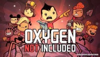 Oxygen Not Included v383949 [Meep's Mandatory Recreation Content Pack]