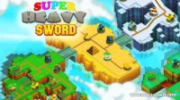 Super Heavy Sword v0.0.1